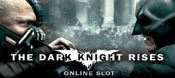 The Dark Knight Rises Online Slot