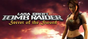 Tomb Raider — Secret of the Sword Online Slot